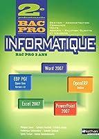 Informatique - Office 2007, Access, Ciel, EBP PGI, OpenERP - 2e Bac Pro