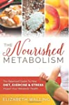 The Nourished Metabolism: The Balance...