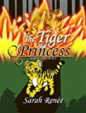 The Tiger Princess (Saderia Series Book 1)