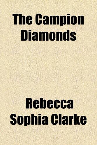 The Campion Diamonds
