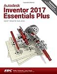 Autodesk Inventor 2017: Essentials Plus