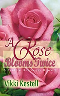 A Rose Blooms Twice by Vikki Kestell ebook deal