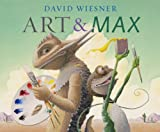 Art and Max (1849392668) by Wiesner, David