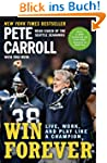 Win Forever: Live, Work, and Play Lik...