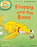 Mr Roderick Hunt Oxford Reading Tree Read With Biff, Chip, and Kipper: First Stories: Level 3: Floppy and the Bone (Read at Home Level 2c)