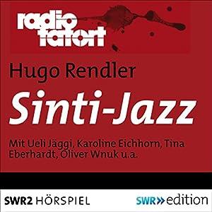 Sinti-Jazz (Radio Tatort) Hörspiel