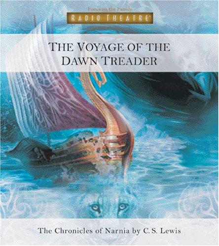 The Voyage of the Dawn Treader (Radio Theatre)