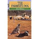 The Farmer's Dog ~ John Holmes