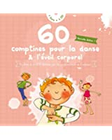 60 Comptines pour la danse & l'éveil corporel (1CD audio)