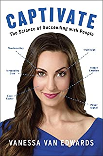 Book Cover: Captivate: The Science of Succeeding with People