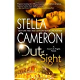 Out of Sight (A Court of Angels Novel) ~ Stella Cameron