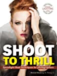Shoot to Thrill: Speedlight Flash Tec...