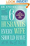 The 6 Husbands Every Wife Should Have...