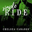 Simple Ride: Hellions Motorcycle Club, Book 6 Audiobook by Chelsea Camaron Narrated by Charles Constant, Tatiana Sokolov