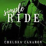 Simple Ride: Hellions Motorcycle Club, Book 6 | Chelsea Camaron