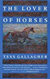 The Lover of Horses (Graywolf Short Fiction Series) (1555971601) by Gallagher, Tess