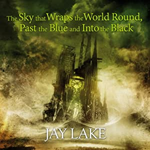 The Sky That Wraps the World Round, Past the Blue and Into the Black Audiobook