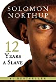 Twelve Years a Slave [Kindle Edition]