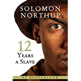 Twelve Years a Slave ~ Solomon Northup