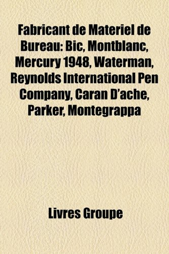 fabricant-de-matriel-de-bureau-bic-montblanc-mercury-1948-waterman-reynolds-international-pen-compan