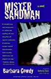 Mister Sandman: A Novel (1581952260) by Gowdy, Barbara