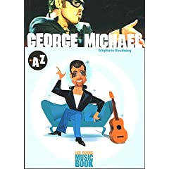 George Michael de A à Z (Biographie)