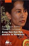 echange, troc Jean-Claude Buhrer, Claude-B Levenson - Aung San Suu Kyi, demain la Birmanie