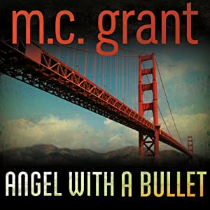 Angel with a Bullet: A Dixie Flynn Mystery | [M. C. Grant]
