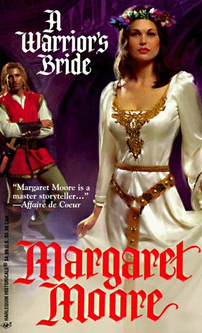 Warrior'S Bride (The Warrior Series) (Harlequin Historicals, No 395), MARGARET MOORE