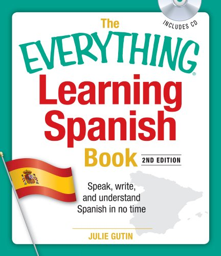 Foreign Language Fiction: The Everything Learning Spanish Book With CD: Speak, Write