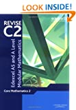 Revise Edexcel AS and A Level Modular Mathematics - Core Mathematics 2