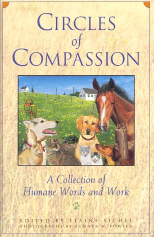 Circles of Compassion: A Collecting of Humane Words and Work