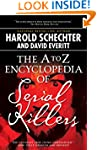 The A to Z Encyclopedia of Serial Kil...
