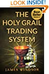 The Holy Grail Forex Trading System (...