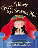 img - for Creepy Things Are Scaring Me! book / textbook / text book
