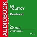 Boyhood [Russian Edition] | Leo Tolstoy