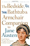 The Bedside, Bathtub & Armchair Companion to Jane Austen (Bedside Bathtub & Armchair Companions) (0826429335) by Adams, Carol J.