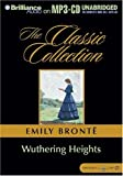 Wuthering Heights (Brilliance Audio on MP3-CD the Classic Collection)