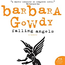 Falling Angels Audiobook by Barbara Gowdy Narrated by Erin Bennett