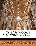 The Methodist Magazine, Volume 1 (1146530757) by Bangs, Nathan