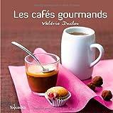 echange, troc Valérie Duclos, Valéry Guedes - Les cafés gourmands !