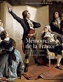 echange, troc Emmanuel de Waresquiel - Mémoires de la France : Deux siècles de trésors inédits et secrets de l'Assemblée nationale