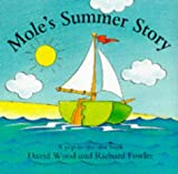 Mole's Summer Story (0385407297) by Wood, David