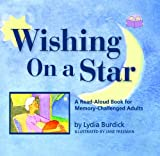 img - for Wishing on a Star: A Read-Aloud Book for Memory-Challenged Adults (Two-Lap Book) book / textbook / text book