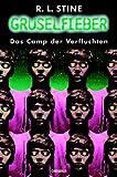Gruselfieber, Bd.9, Das Camp der Verfluchten