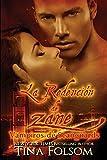 La Redencion de Zane (Vampiros de Scanguards) (Spanish Edition)