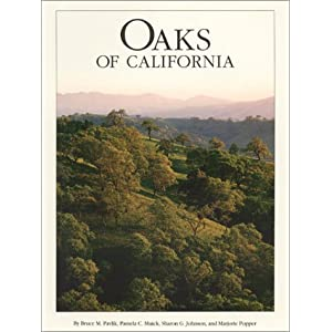 Oaks of California Bruce M. Pavlik, Pamela Muick and Sharon Johnson