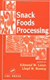 img - for Snack Foods Processing book / textbook / text book