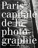 echange, troc Michel Luxembourg, Sylviane De Decker - Paris capitale de la photographie