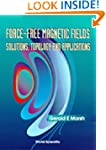 Force-Free Magnetic Fields: Solutions...